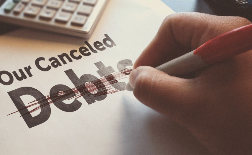 Our Canceled Debts